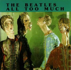 the_beatles-1960-70-all_too_much.jpg